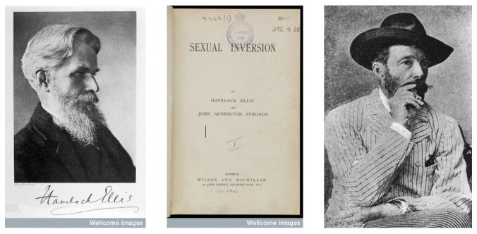 Portrait of Henry Havelock Ellis, 1914 (Credit: Wellcome Library, London); Title Page of Sexual Inversion by Havelock Ellis and John Addington Symonds, 1897 (Credit: Wellcome Library, London); Portrait of John Addington Symonds, ca. 1890 (Credit: Hulton Archive via Getty Images)