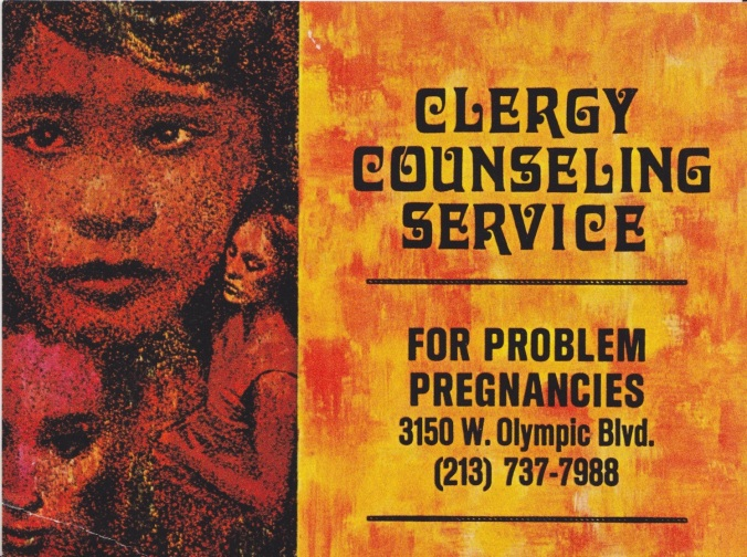 Los Angeles Clergy Counseling Service on Problem Pregnancies advertisement, circa 1969. Private collection of Gillian Frank.